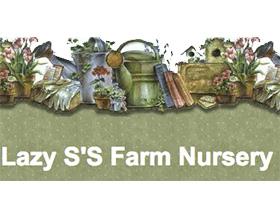 懒惰的农场苗圃 ,Lazy S'S Farm Nursery