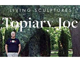 乔灌木修剪 ,Topiary Joe