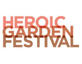 英雄花园节 Heroic Gardens Festival