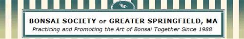 大斯普林菲尔德盆景协会,BONSAI SOCIETY of GREATER SPRINGFIELD