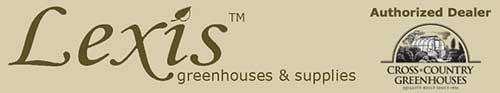 Lexis温室和配件
