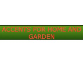 家庭花园 ,Accents For Home And Garden