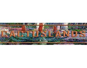 仙人掌地, Cactuslands