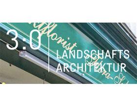 奥地利景观设计 ,3:0 Landschafts architektur
