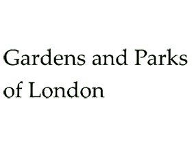 伦敦的花园和公园 Gardens and Parks of London