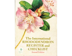 国际杜鹃花属名册和登记表2004版 The International Rhododendron Register and Checklist Second Edition 2004