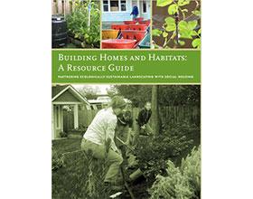 建造家园:资源指南 Building Homes and Habitats: A Resource Guide