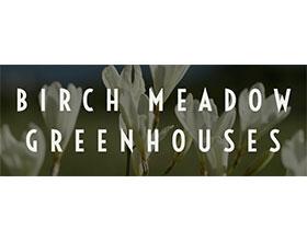 加拿大白桦草甸温室 BIRCH MEADOW GREENHOUSES