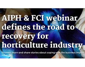 AIPH和FCI网络研讨会为园艺行业定义了复苏之路